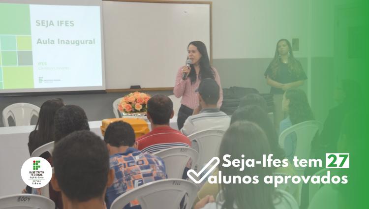 Ifes de Linhares oferece curso preparatório para seu processo seletivo e tem 27 alunos aprovados