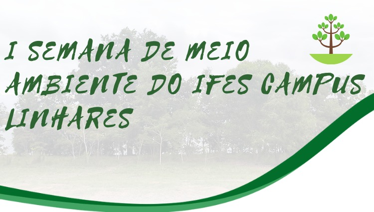 Semana de Meio Ambiente do Ifes Campus Linhares