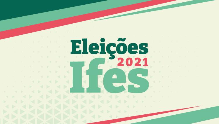 Eleições Ifes - 2021